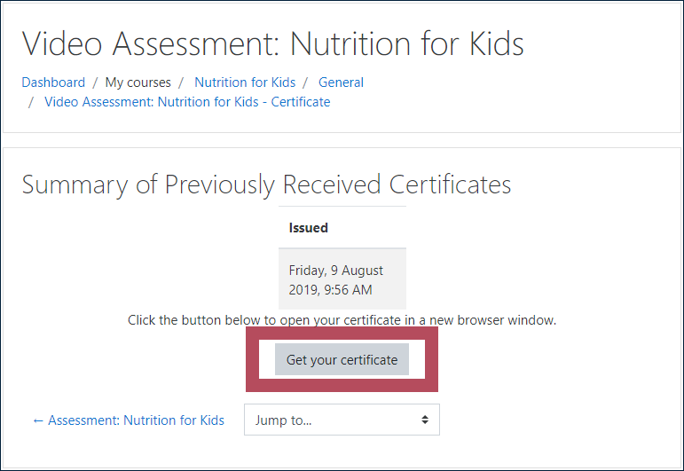 "Example ""Summary of Previously Received Certificates"" block, displaying the date and time the certificate was issued, with the ""Get your certificate"" button highlighted"